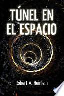 Tunel En El Espacio