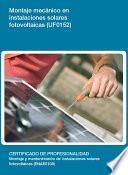 Uf0152   Montaje Mecánico En Instalaciones Solares Fotovoltaicas