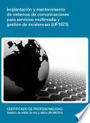 Uf1873   Implantación Y Mantenimiento De Sistemas De Comunicaciones Para Servicios Multimedia Y Gestión De Incidencias