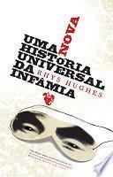 libro Uma Nova História Universal Da Infâmia