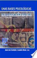 Unas Bases Psicológicas De La Educación Especial