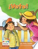 vete! (go Away!)