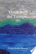 Viajeros Del Tiempo... (ii)