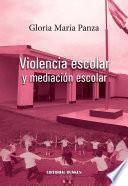 Violencia Escolar Y Mediación Escolar
