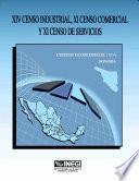 Xiv Censo Industrial, Xi Censo Comercial Y Xi Censo De Servicios. Censos Económicos, 1994. Sonora