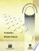 Xochimilco Distrito Federal. Cuaderno Estadístico Delegacional 2000