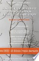 Xxv Premio NarraciÓn Breve Uned 2014. Los Apuntes De Goliat JamÁs Hallados En El Templo De Edom