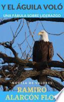 Y El Águila VolÓ