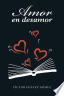 Amor En Desamor