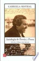 Antología De Poesía Y Prosa De Gabriela Mistral