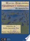 Cancionero Y Romancero De Ausencias