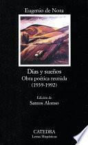 Días Y Sueños. Obra Poética Reunida (1939 1992)