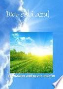 Dios Está Azul