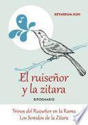 El Ruiseñor Y La Zítara