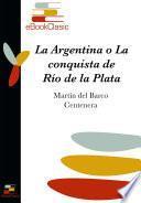 La Argentina Y Conquista Del Río De La Plata (anotado)