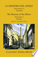 La Memoria Del Espejo Volumen 3 Poemas/ The Memory Of The Mirror Volume 3 Poems