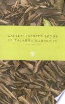 La Palabra Sobrevive, Poemas 1989 1999