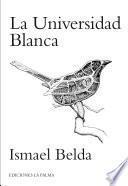 libro La Universidad Blanca