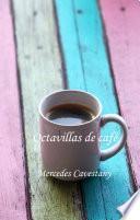 Octavillas De Café