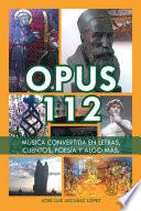 Opus 112