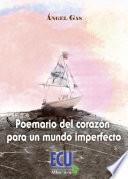 libro Poemario Del Corazón Para Un Mundo Imperfecto