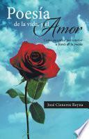 Poesia De La Vida, Y El Amor