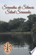 libro Serenatas De Silencio/ Silent Serenades