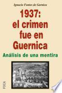 libro 1937: El Crimen Fue En Guernica