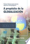 libro A Propósito De La Globalización