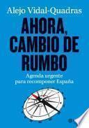 libro Ahora, Cambio De Rumbo