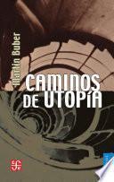 libro Caminos De Utopía