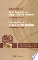 Cohesión Social En Europa Y Las Américas : Poder, Tiempo Y Espacio
