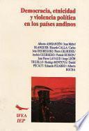 Democracia, Etnicidad Y Violencia Política En Los Países Andinos