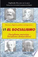 Doctrinas Y Reg¡menes Pol¡ticos Contemporneos: I / 1. El Socialismo (socialismo Marxista Socialismo Democrtico)