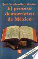 El Proceso Democrático De México