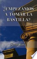 libro ¿empezamos A Tomar La Bastilla?
