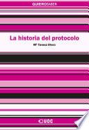 libro La Historia Del Protocolo