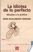 libro La Idiotez De Lo Perfecto