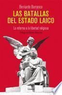 libro Las Batallas Del Estado Laico