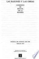 libro Las Razones Y Las Obras: Gobierno De Miguel De La Madrid