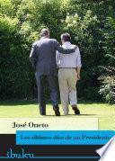 libro Los últimos Días De Un Presidente