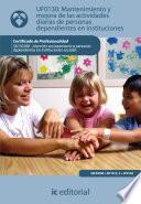 libro Mantenimiento Y Mejora De Las Actividades Diarias De Personas Dependientes En Instituciones. Sscs0208