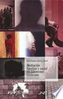 Mediación Familiar Y Social En Diferentes Contextos