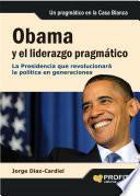libro Obama Y El Liderazgo Pragmático