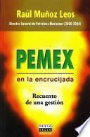 libro Pemex En La Encrucijada