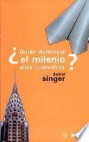 libro Quién Dominará El Milenio, Ellos O Nosotros?