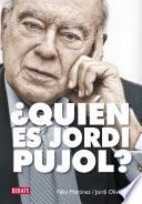 libro ¿quién Es Jordi Pujol?