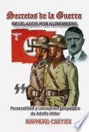 libro Secretos De La Guerra Revelados Por Nurermberg