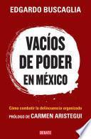 libro Vacíos De Poder En México