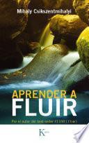 Aprender A Fluir